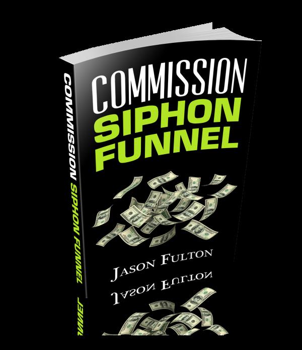 Download Commission Siphon Funnel - Jason Fulton & Saul Maraney