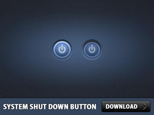 System Shut Down Button PSD L