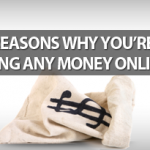 10 Reasons Why You're Not Making Any Money Online Yet