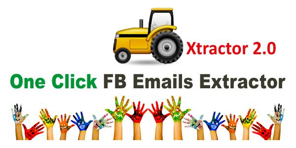 GET] Xtractor 2 0 – FaceBook Emails & IDs Scraper – Free