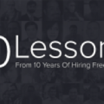 10 Lessons From 10 Years Of Hiring Freelancers