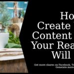 How To Create Viral Content Your Readers Will Love