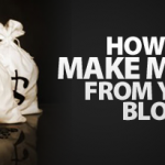 How To Monetize Your Blog – How I Really Make Money From My Website