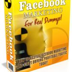 [GET] WSO- FaceBook Marketing for Real Dummys-DRIVE 10000's OF SALES TO YOUR SITE