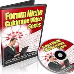 [GET] Forum Niche Goldmine Video Series
