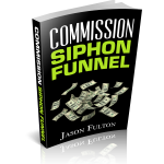 Download Commission Siphon Funnel – Jason Fulton & Saul Maraney