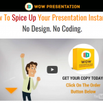 Download WOW Presentation + Upgrade