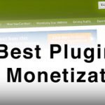 7 Best Plugins For Monetization