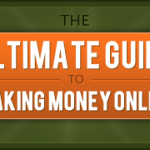 The Ultimate Guide to Making Money Online