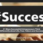 21 Ways Successful Entrepreneurs Think Differently