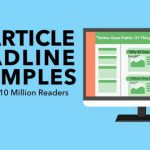 10 Article Headline Examples That Got Us 10 Million Readers