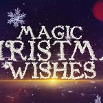 [Get] VideoHive Magic Christmas Wishes 19001185