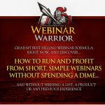 [GET] WSO 511591 Webinar Warrior No List, No Product, No Google = $58,265 In Just 60 Mins