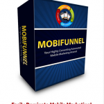 [GET] WSO 561434 MobiFunnel … Your Highly Converting Automated Marketing Arsenal …